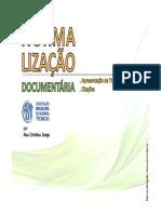 JORGE, Ana Cristina. Normalização Documentária
