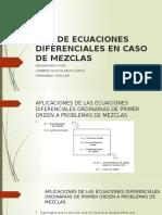 Uso de Ecuaciones Diferenciales en Caso de Mezclas