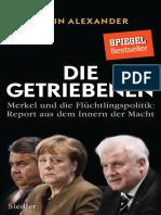 Robin Alexander-Die Getriebenen - Merkel und die Flüchtlingspolitik_ Report aus dem Innern der Macht (2017).epub