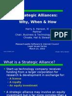 Strategic Alliances What, When, How