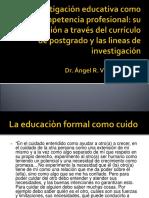 La Investigación Educativa Como Competencia Profesional