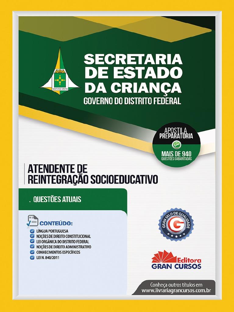 ffed4b9b9d Secretaria de Estado Da Crianca Atendente de Reintegracao Socioeducativo  7898620620066