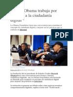Barack Obama Trabaja Por Mejorar a La Ciudadanía Digital