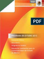 Educacicon Ambiental Para La Sustentabilidad Del Estado de Mexico 2011