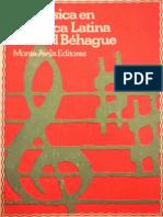 BEHAGUE, G. - La música en América Latina.pdf