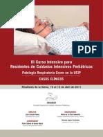 Patologia Respiratoria Grave en Cip. Casos Clinicos 2011