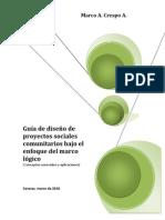 Guía de diseño de proyectos sociales comunitarios bajo el enfoque del marco logíco