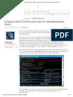 Configurar MikroTik DHCP Server (Dar IP's Automáticamente) Parte 1 _ Comunidad Ryohnosuke