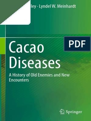 Bryan A  Bailey, Lyndel W  Meinhardt (eds )-Cacao Diseases_