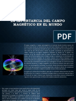 La Importancia Del Campo Magnético en El Mundo