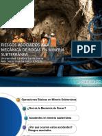 Riesgos Asociados a La Mecánica de Rocas en Minería Subterránea