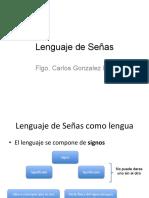 Clase Lenguaje de SEÑAS 1