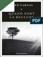 Fred Vargas - Quand Sort La Recluse