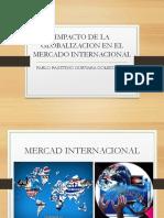 Impacto de La Globalizacion en El Mercado Internacional