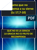 I. El Amo Que No Recompensa a Su Siervo (Lucas 17,7-10)