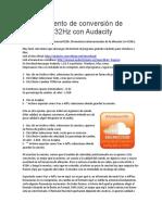 Procedimiento de Conversión de 440Hz a 432Hz Con Audacity
