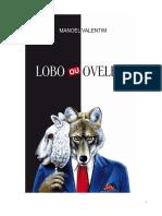 Livro Lobo Ou Ovelha - Manoel Valentim