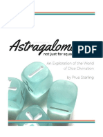 Astragalomancy Not Just for Squares