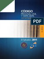 Código Procesal Civil y Mercantil Comentado. Círculo de Abogados Salvadoreños CAS