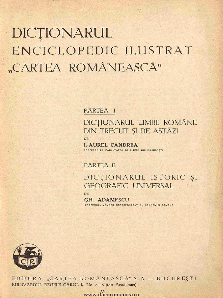 [1931] Candrea, Ioan-Aurel (1872-1950) - Dictionarul enciclopedic ilustrat  Cartea Romaneasca Partea 1 [A-C].pdf