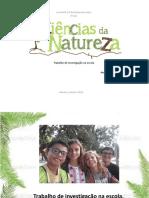 Trabalhos realizados no âmbito da Disciplina de Ciências Naturais.