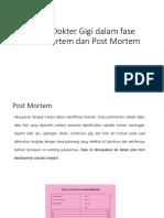 LO 2 Peran Dokter Gigi Dalam Fase Ante Mortem Dan Post Mortem