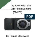 Shooting RAW With the Blackmagic Pocket Camera