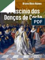 O Fascínio Das Danças de Corte (Bruno Blois Nunes)