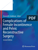 Complications of female incontinence and pelvic reconstructive surgery