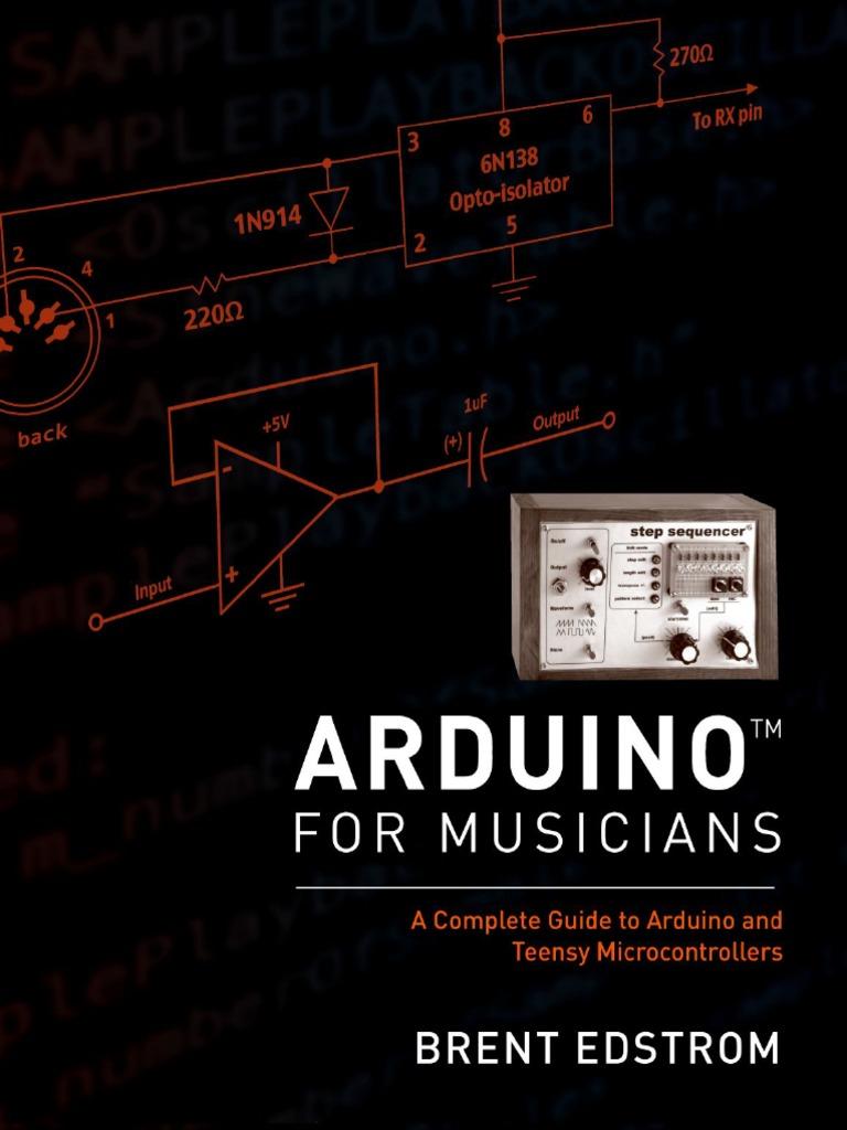 Arduino For Musicians | Arduino | Electronic Circuits