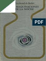 Becker, Raymond de - Las Maquinaciones de La Noche.pdf
