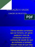 Educaao e Saude Cance de Prostata
