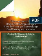 Chairside Diagnostic Kit - Dr. Priya