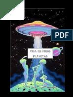 En Éste Artículo Puedes Encontrar Información de Vidas en Otros Planetas