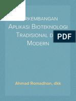 Perkembangan Aplikasi Bioteknologi Tradisional dan Modern