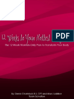 12 Weeks to Your Hottest Body Ever