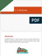 objetivo 1.3, 1.3.1, 1.3.2 vectores