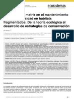 El papel de la matriz en el mantenimiento de la biodiversidad en hábitats fragmentados.
