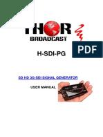 Thor Broadcast SD HD 3G SDI PATTERN GENERATOR for Encoders SDI Fiber Extenders and Sdi Modulators