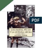 Gaspari Antonio - Los Judios. Pio XII Y La Leyenda Negra