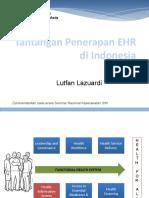 Tantangan Penerapan EHR Di Indonesia dr. Lutfan