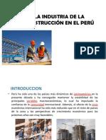 Clase 1 de Construccion i - La Industria de La Construccion en El Peru