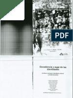 126833796 Valenzuela Decadencia y Auge de Las Identidades (1)