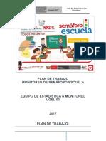 Plan de Monitoreo - Semáforo Escuela 2017