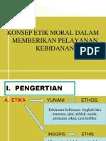 1-prinsip-etika-moralitas-dalam-pelayanan-kebidanan.ppt