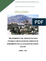 Mejoramiento Del Servicio de Agua Potable e Instalación Del Servicio de Saneamiento de La Localidad de Huaso – Julcán