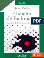 El Sueno de Eichmann - Michel Onfray
