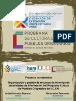 V Jornada de Extensión - 2017 - Proyecto de Extensión - Pueblos Originarios