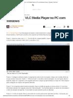 Como Usar o VLC Media Player