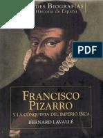 352529727-Lavalle-Bernard-Francisco-Pizarro-y-La-Conquista-Del-Imperio-Inca.pdf
